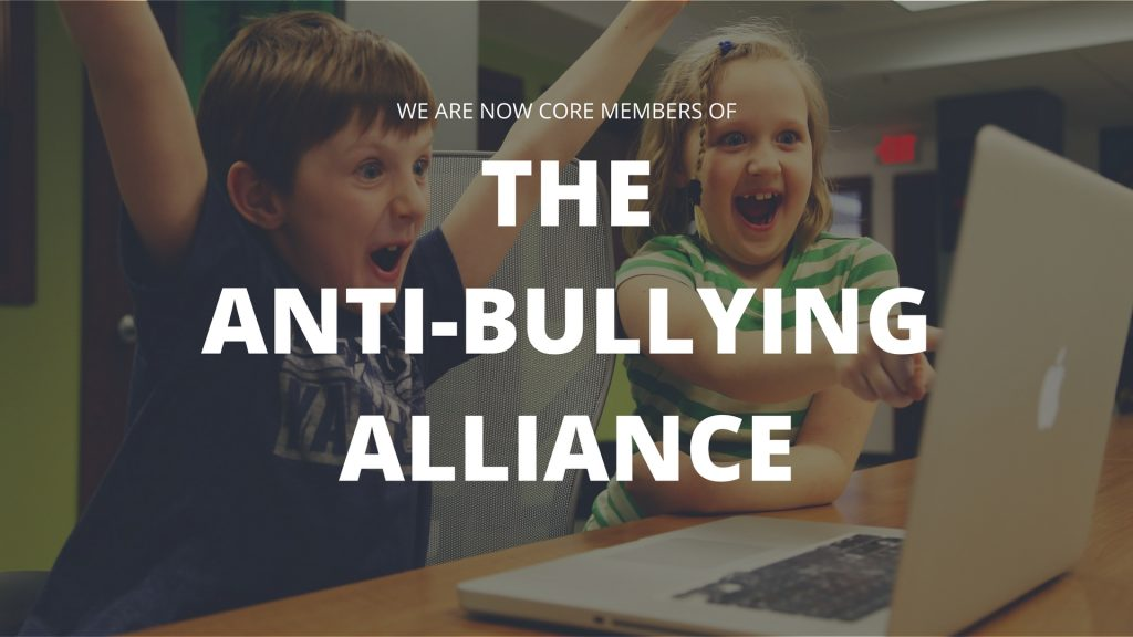 We Are Now Core Members Of The Anti-Bullying Alliance