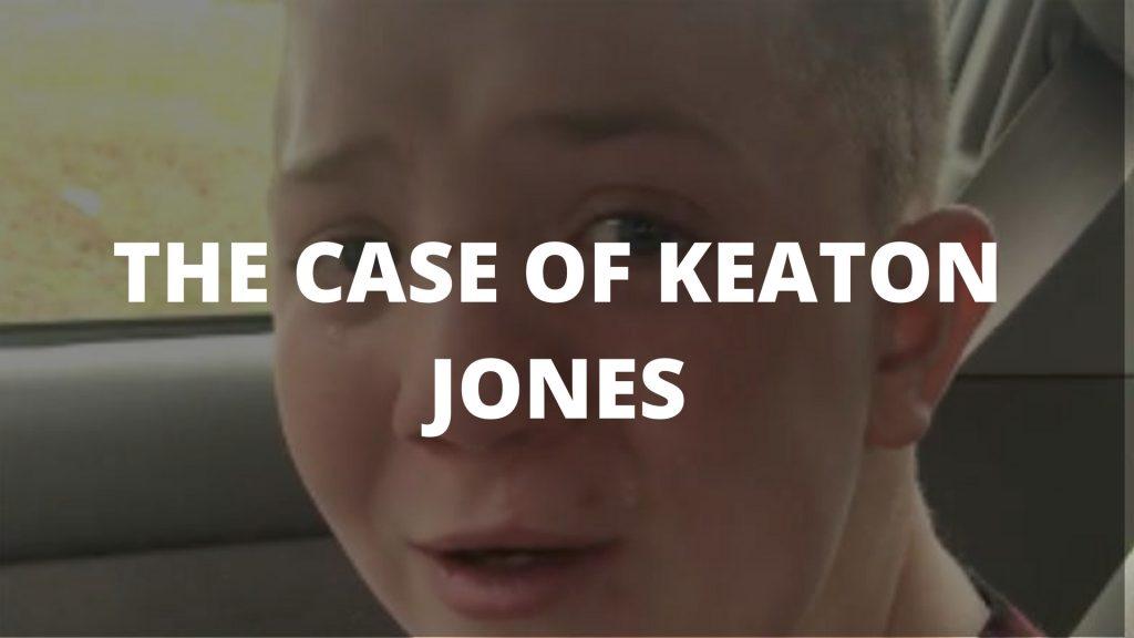 The Case Of Keaton Jones